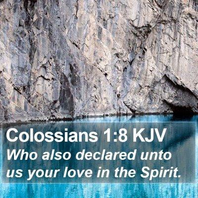 Colossians 1:8 KJV Bible Verse Image