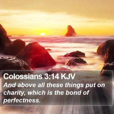 Colossians 3:14 KJV Bible Verse Image