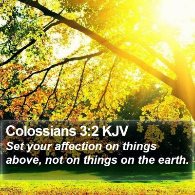 Colossians 3:2 KJV Bible Verse Image
