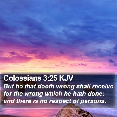 Colossians 3:25 KJV Bible Verse Image