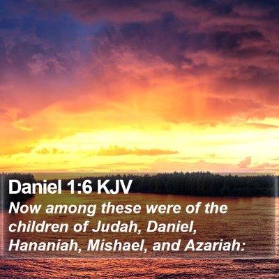 Daniel 1:6 KJV Bible Verse Image