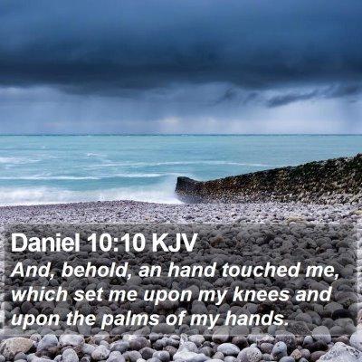 Daniel 10:10 KJV Bible Verse Image