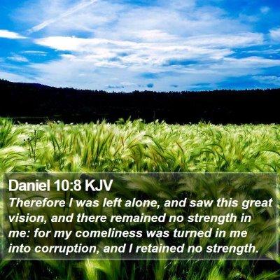 Daniel 10:8 KJV Bible Verse Image