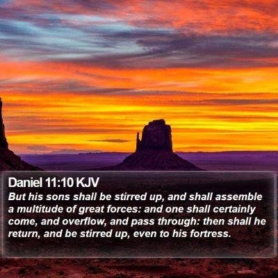 Daniel 11:10 KJV Bible Verse Image