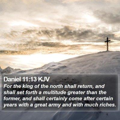 Daniel 11:13 KJV Bible Verse Image