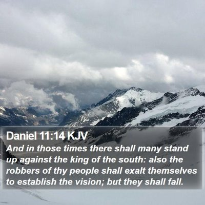Daniel 11:14 KJV Bible Verse Image