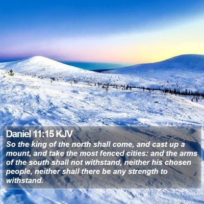 Daniel 11:15 KJV Bible Verse Image
