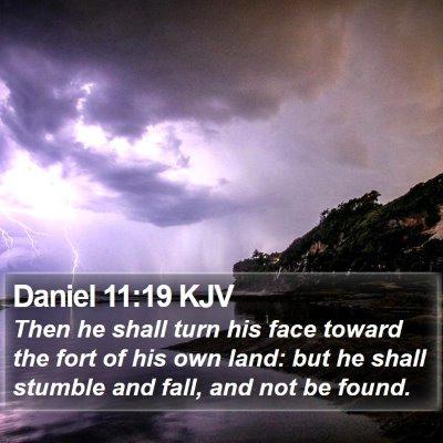 Daniel 11:19 KJV Bible Verse Image