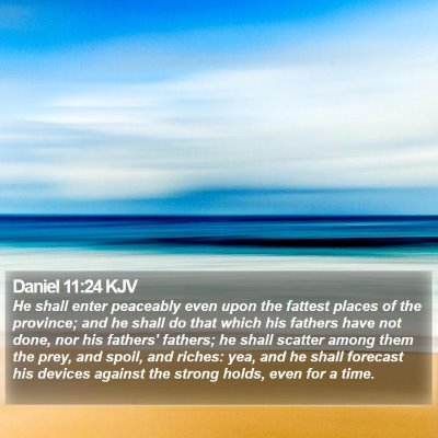 Daniel 11:24 KJV Bible Verse Image
