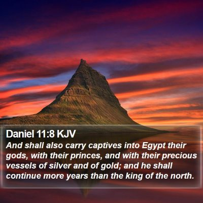 Daniel 11:8 KJV Bible Verse Image