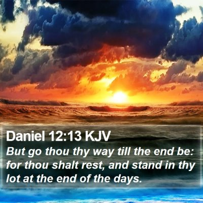 Daniel 12:13 KJV Bible Verse Image