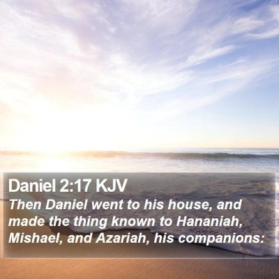 Daniel 2:17 KJV Bible Verse Image