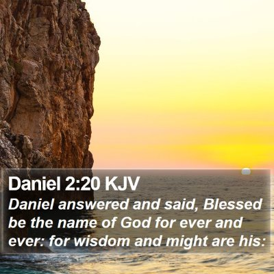 Daniel 2:20 KJV Bible Verse Image