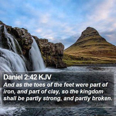 Daniel 2:42 KJV Bible Verse Image