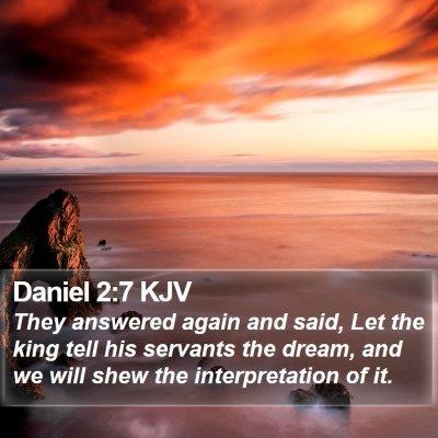 Daniel 2:7 KJV Bible Verse Image