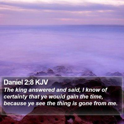 Daniel 2:8 KJV Bible Verse Image