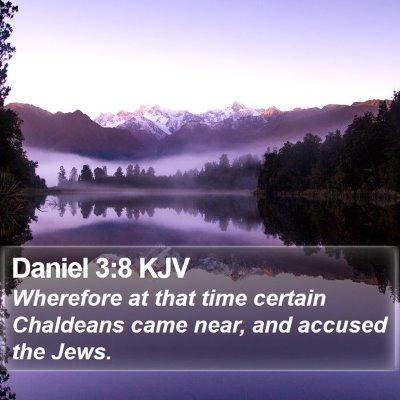 Daniel 3:8 KJV Bible Verse Image