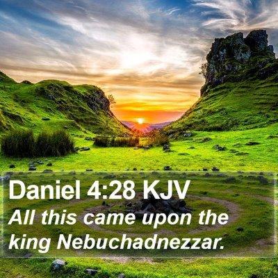 Daniel 4:28 KJV Bible Verse Image