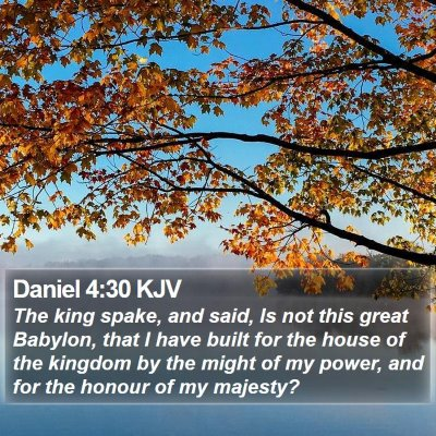 Daniel 4:30 KJV Bible Verse Image