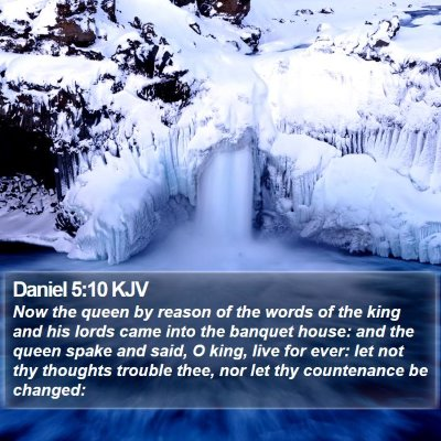 Daniel 5:10 KJV Bible Verse Image