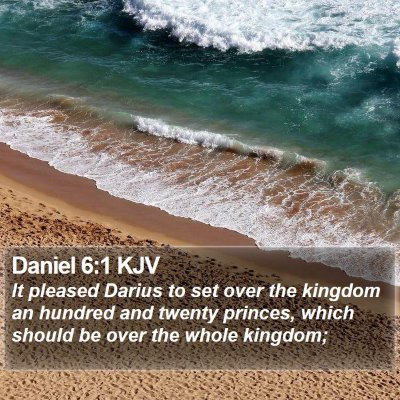 Daniel 6:1 KJV Bible Verse Image