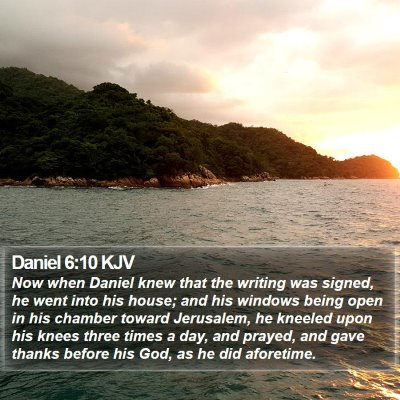Daniel 6:10 KJV Bible Verse Image