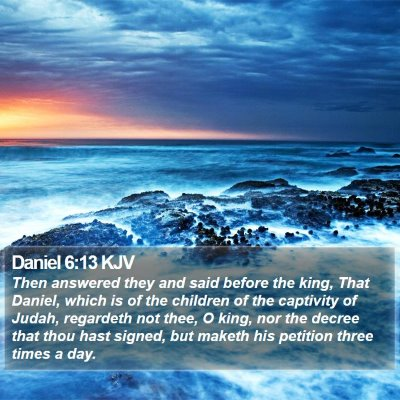 Daniel 6:13 KJV Bible Verse Image