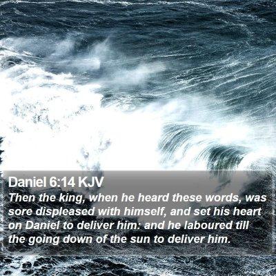 Daniel 6:14 KJV Bible Verse Image