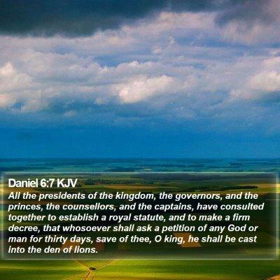 Daniel 6:7 KJV Bible Verse Image