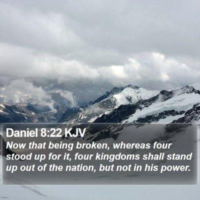 Daniel 8:22 KJV Bible Verse Image