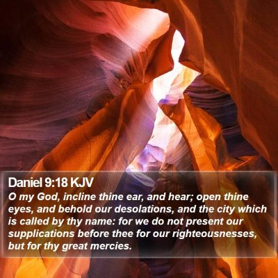 Daniel 9:18 KJV Bible Verse Image