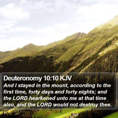 Deuteronomy 10:10 KJV Bible Verse Image