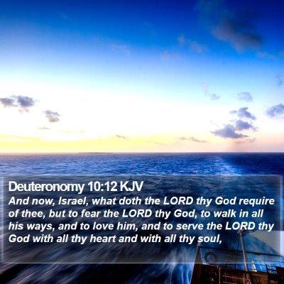 Deuteronomy 10:12 KJV Bible Verse Image