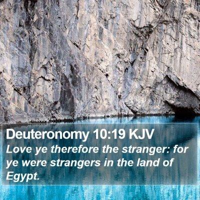 Deuteronomy 10:19 KJV Bible Verse Image