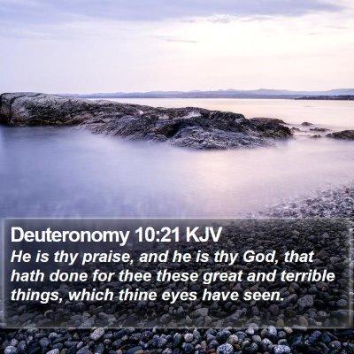 Deuteronomy 10:21 KJV Bible Verse Image