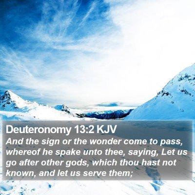 Deuteronomy 13:2 KJV Bible Verse Image