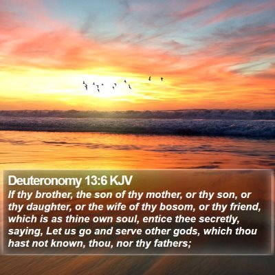 Deuteronomy 13:6 KJV Bible Verse Image