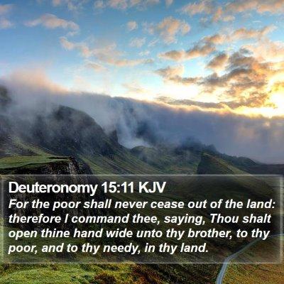Deuteronomy 15:11 KJV Bible Verse Image