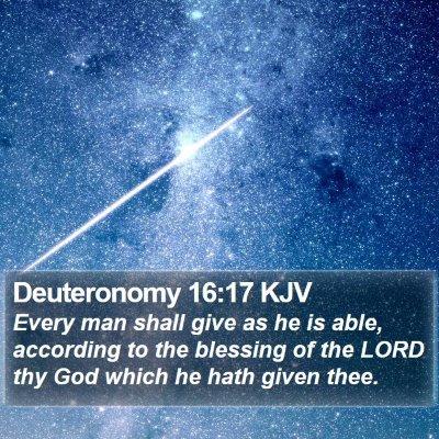 Deuteronomy 16:17 KJV Bible Verse Image