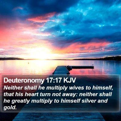 Deuteronomy 17:17 KJV Bible Verse Image