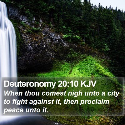 Deuteronomy 20:10 KJV Bible Verse Image
