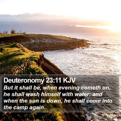Deuteronomy 23:11 KJV Bible Verse Image