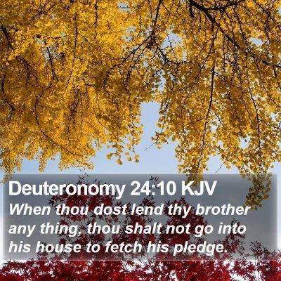 Deuteronomy 24:10 KJV Bible Verse Image