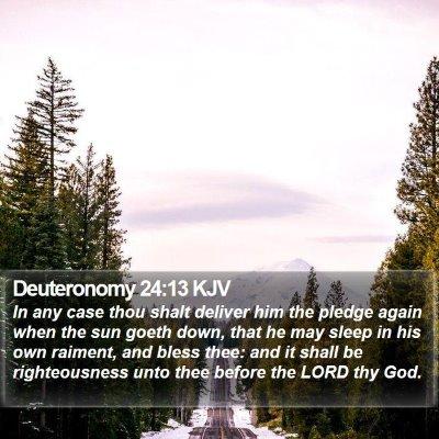 Deuteronomy 24:13 KJV Bible Verse Image