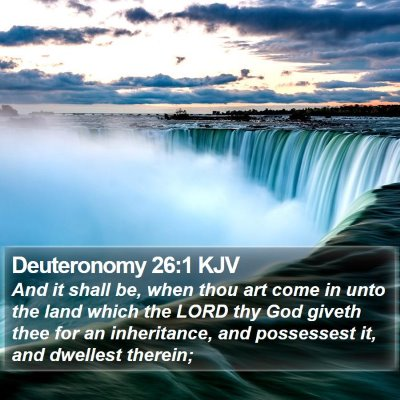 Deuteronomy 26:1 KJV Bible Verse Image