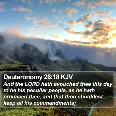 Deuteronomy 26:18 KJV Bible Verse Image