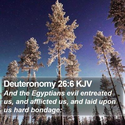 Deuteronomy 26:6 KJV Bible Verse Image