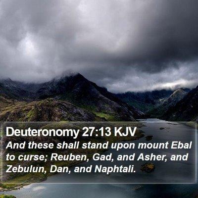 Deuteronomy 27:13 KJV Bible Verse Image