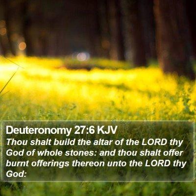 Deuteronomy 27:6 KJV Bible Verse Image