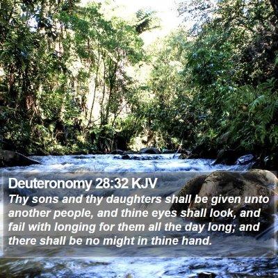 Deuteronomy 28:32 KJV Bible Verse Image